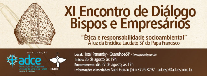 XI Encontro de Diálogos Bispos e Empresários