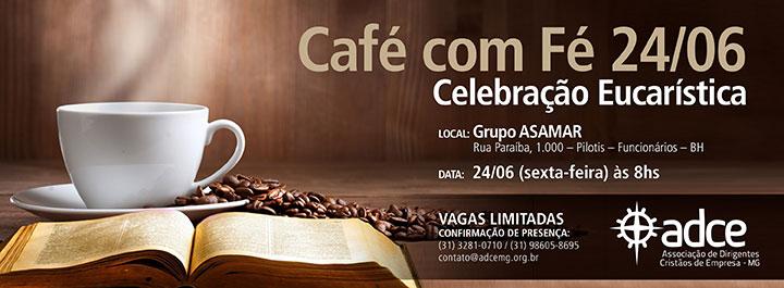 Café com Fé no Grupo ASAMAR – 24 de Junho