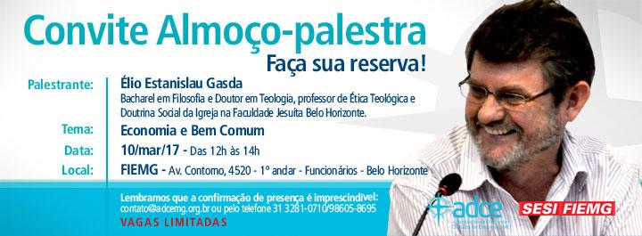 Almoço Palestra, 10 de março com Élio Estanislau Gasda
